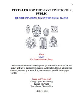 Revealed for The First Time: Three Things to Know When Buying Your Diamond (Diamond Buying series Book 1)