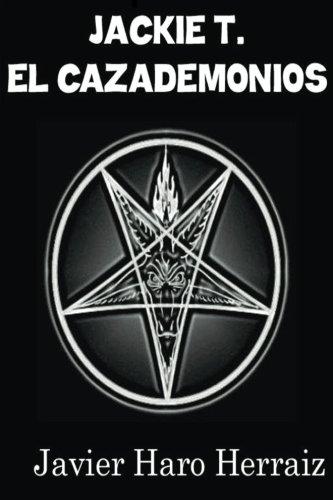 Jackie T. El Cazademonios (Spanish Edition) Demonia Classic Black Platform