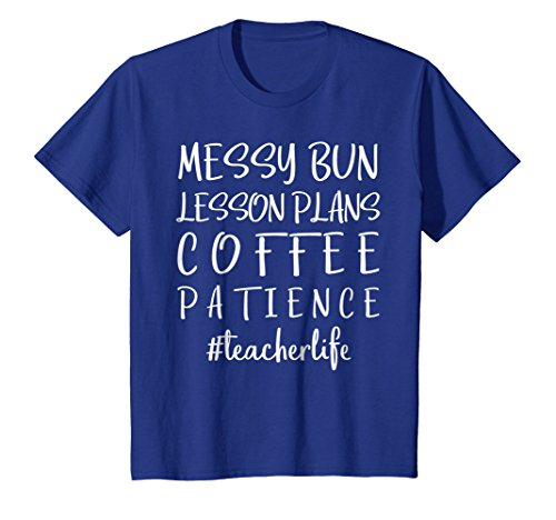 Messy Bun Lesson Plans Coffee Patience Teacher Life T Shirt