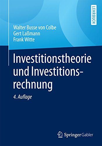 Download Investitionstheorie und Investitionsrechnung (German Edition) Pdf