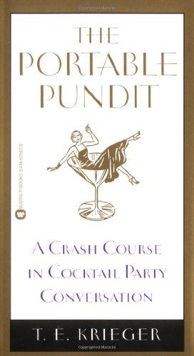 The Portable Pundit: A Crash Course in Cocktail Party Conversation