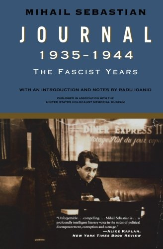 Journal 1935-1944: The Fascist Years (Published in association with the United States Holocaust Memorial Museum)