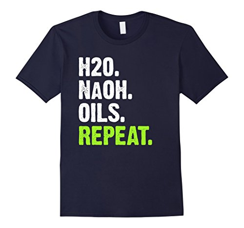 H20 Lye Oils Soap Repeat Soap Maker Shirt