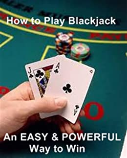 How to win playing blackjack