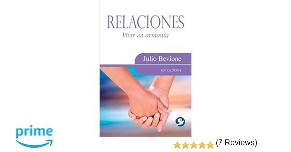 Relaciones: Vivir en armonía (En la zona) (Spanish Edition): Julio ...