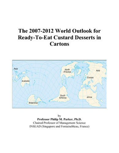 The 2007-2012 World Outlook for Ready-To-Eat Custard Desserts in Cartons