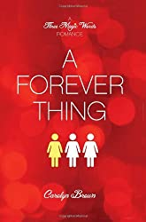 A Forever Thing (A Three Magic Words Romance)