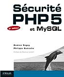 Sécurité PHP 5 et MySQL