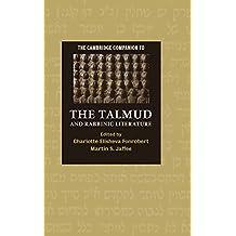 The Cambridge Companion to the Talmud and Rabbinic Literature (Cambridge Companions to Religion)