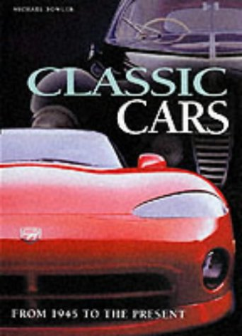 Read Online Classic Cars: From 1945 to the Present PDF