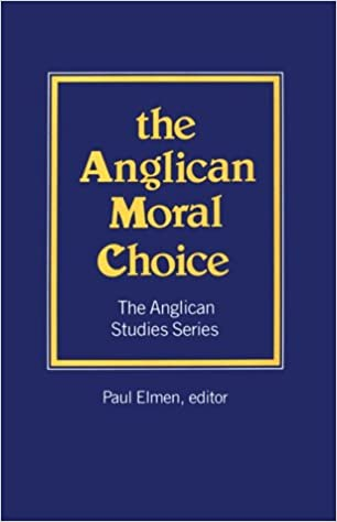 Book Anglican Moral Choice (The Anglican Studies Series)