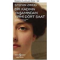 Bir Kadının Yaşamından Yirmi Dört Saat: Modern Klasikler Serisi