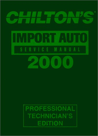 (Chilton's Import Car Repair Manual)
