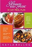 SBC 30 Day Meal Plan, Kayla Ballog, 1633180670