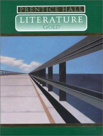 Prentice Hall Literature: Gold