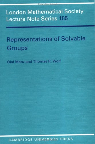 Representations of Solvable Groups (London Mathematical Society Lecture Note Series)