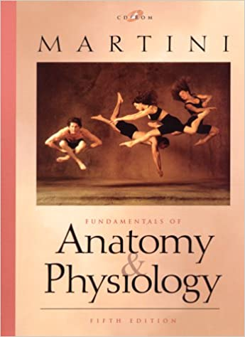 Fundamentals of Anatomy and Physiology and CD (5th Edition ...