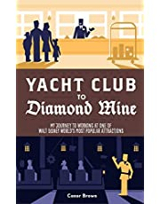 Yacht Club to Diamond Mine: My Journey to Working at One of Walt Disney World's Most Popular Attractions