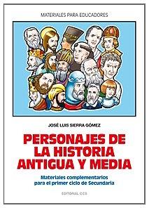 Personajes de la historia antigua y media (Spanish Edition)