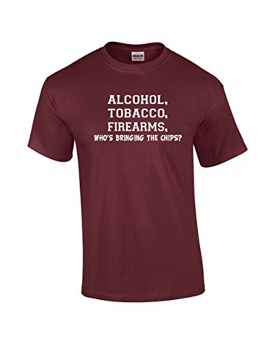 Trenz Shirt Company ATF T-Shirt Alcohol Tobacco Firearms Who's Bringing The - Chip Maroon