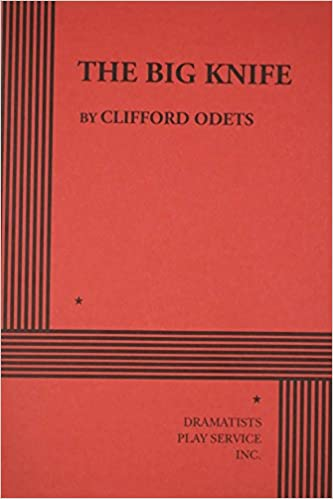 The big knife clifford odets 9780822201151 amazon books fandeluxe Image collections