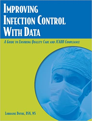 Improving Infection Control With Data: A Guide to Ensuring