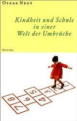 Kindheit und Schule in einer Welt der Umbrüche