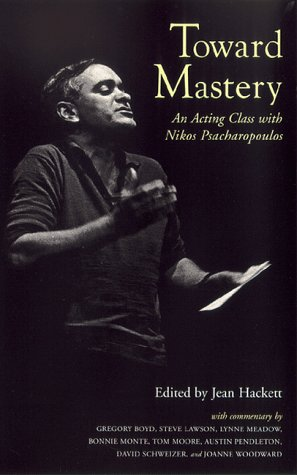 Toward Mastery: An Acting Class With Nikos Psacharopoulos (Career Development Series)