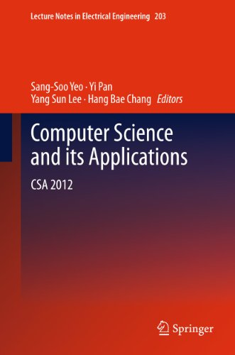 Download Computer Science and its Applications: CSA 2012: 203 (Lecture Notes in Electrical Engineering) Pdf
