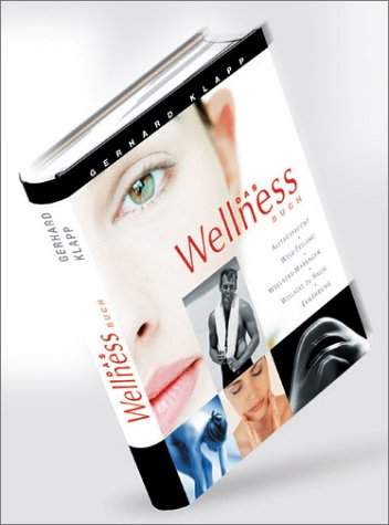 Das Wellness Buch