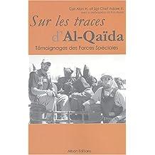 Sur les traces d'al-qaïda : témoignages des forces spéciales
