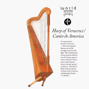 Harp Of Veracruz: Canto De America