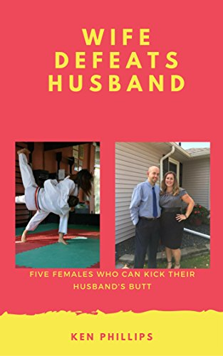 Wife Defeats Husband: Five Females Who Can Kick Their Husband's Butt