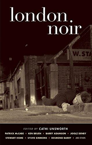 (London Noir (Akashic Noir Anthologies))