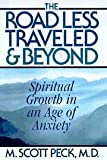 The Road Less Traveled and Beyond, M. Scott Peck, 0684850176