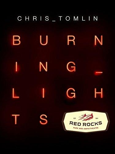 chris-tomlin-burning-lights-live-at-red-rocks