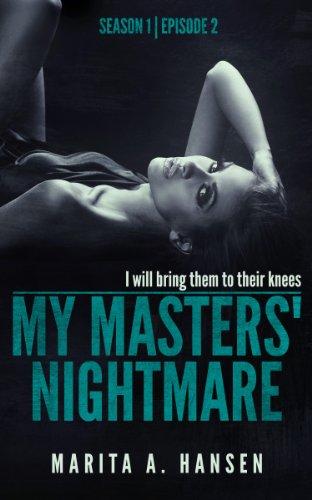 My Masters' Nightmare Season 1, Episode 2