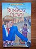 The Runaway Clown, Lois Walfrid Johnson, 1556612400