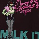 ミルク・イット~ベスト・オブ・デス・イン・ヴェガス