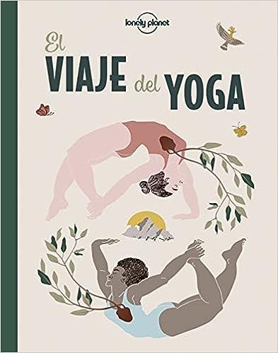 El viaje del yoga de Naren Herrero y Amanda León