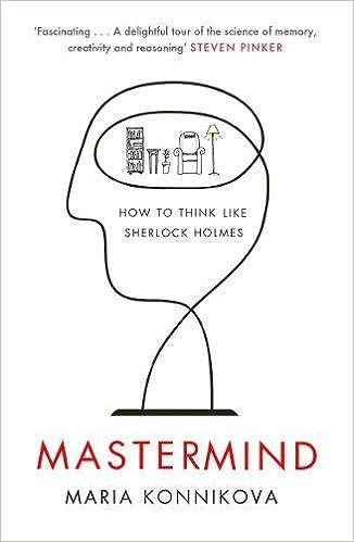 Mastermind: How to Think Like Sherlock Holmes: Amazon.es: Maria Konnikova: Libros en idiomas extranjeros