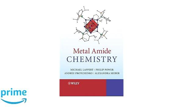 Metal Amide Chemistry