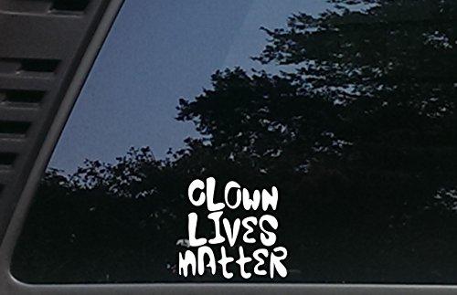 [Clown Lives Matter - 4