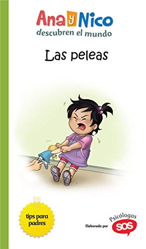 Las Peleas (Ana y Nico descubren el mundo nº 3) (Spanish Edition)