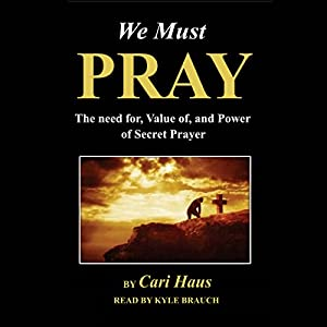 We Must Pray Audiobook