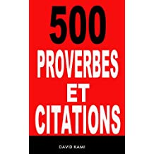 500 proverbes et citations (French Edition)