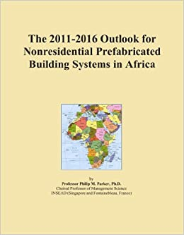 Book The 2011-2016 Outlook for Nonresidential Prefabricated Building Systems in Africa