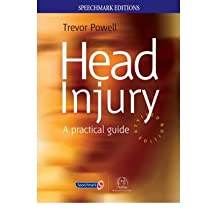 [(Head Injury: A Practical Guide)] [Author: Trevor Powell] published on (February, 2004)
