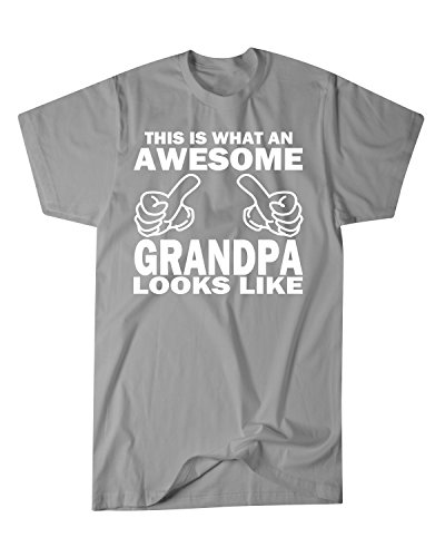 Hot Ass Tees Adult Unisex This Is What An Awesome Grandpa Looks Like Funny   Holiday Or Gift Novelty T Shirt Sports Grey X Large