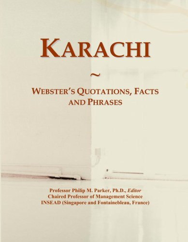Karachi: Webster's Quotations, Facts and Phrases